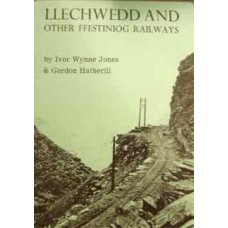 Llechwedd And Other Ffestiniog Railways (Jones)