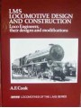 LMS Locomotive Design And Construction (Cook)