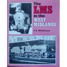 The LMS in the West Midlands (Whitehouse)