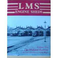 LMS Engine Sheds Volume 2 The Midland Railway (Hawkins)