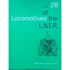 Locomotives of the LNER Part 2B. Tender Engines Classes B1 to B19