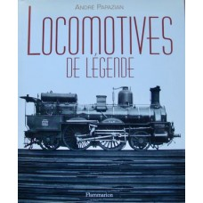 Locomotives De Legende (Papazian)