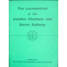 The Locomotives of the London Chatham and Dover Railway (Bradley)