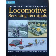 The Model Railroader's Guide To Locomotive Servicing Terminals (McGuirk)