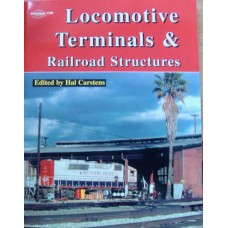 Locomotive Terminals & Railroad Structures (Carstens)