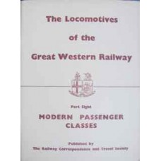 The Locomotives of the Great Western Railway Part Eight: Modern Passenger Classes (RCTS)