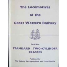 The Locomotives of the Great Western Railway Part Nine: Standard Two-Cylinder Classes (RCTS)