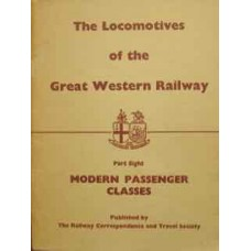 The Locomotives of the Great Western Railway Part Eight: Modern Passenger Classes (RCTS 1968)