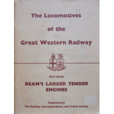 The Locomotives of the Great Western Railway Part Seven: Dean's Larger Tender Engines