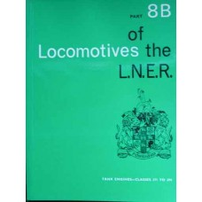 Locomotives of the LNER Part 8B Tank Engines Classes J71 to J94