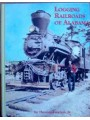 Logging Railroads Of Alabama (Lawson)