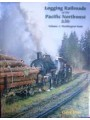 Logging Railroads of the Pacific Northwest In Color Volume 1: Washington State (Durr)