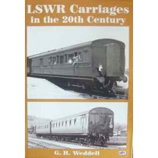 LSWR Carriages in the 20th Century (Weddell)