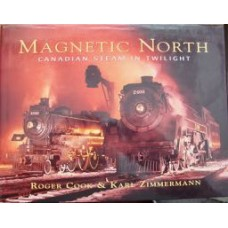Magnetic North. Canadian Steam In Twilight (Cook)