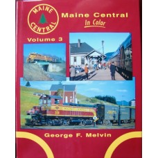 Maine Central In Color Volume 3 (Melvin) vg