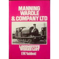 Manning Wardle & Company Ltd: Locomotive Works List (Mabbott)