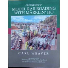 Greenberg's Model Railroading With Marklin HO (Weaver)