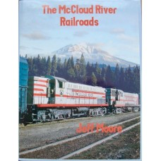 The McCloud River Railroads (Moore)