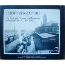 Photo By McClure. The Railroad, Cityscape and Landscape Photographs of LC McClure