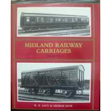 Midland Railway Carriages Volume Two (Lacy)