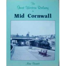 The Great Western Railway in Mid Cornwall (Bennett)
