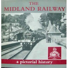 The Midland Railway: A Pictorial History (Radford)