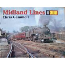 Midland Lines In Colour (Gammell)