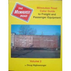 Milwaukee Road Color Guide to Freight and Passenger Equipment Volume 2 (Nighswonger)
