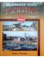 Milwaukee Road Facilities In Color Volume 1: Illinois, Wisconsin And Iowa (Yanosey)