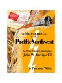 The Milwaukee Road to the Pacific Northwest: The Pacific Extension Photography of John W. Barriger III (Waite)