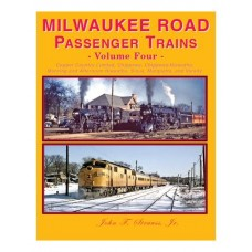 Milwaukee Road Passenger Trains Volume Four (Strauss)