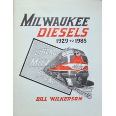 Milwaukee Diesels 1929 to 1985 (Wilkerson)