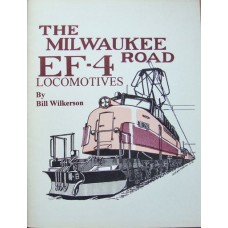 The Milwaukee Road EF-4 Locomotives (Wilkerson)