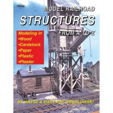 Model Railroad Structures From A to Z (Wesolowski) Carstens