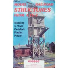 Model Railroad Structures From A to Z (Wesolowski)
