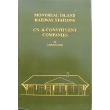 Montreal Island Railway Stations. CN & Constituent Companies (Leduc)