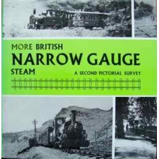 More British Narrow Gauge Steam. A Second Pictorial Survey (Messenger)