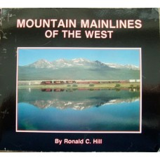 Mountain Mainlines Of The West (Hill)
