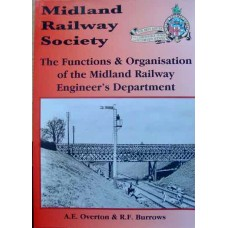 The Functions & Organisation of the Midland Railway Engineer's Department (Overton)