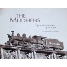 The Mudhens. A Photographic History (O'Berry)