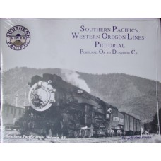 Southern Pacific's Western Oregon Lines Pictorial. Portland to Dunsmuir (Ainsworth)
