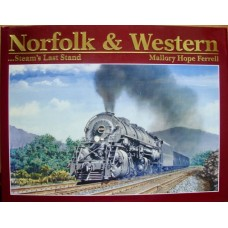 Norfolk & Western...Steam's Last Stand (Ferrell)