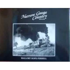 Narrow Gauge Country 1870-1970 (Ferrell)