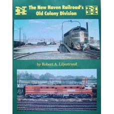 The New Haven Railroad's Old Colony Division (Liljestrand)