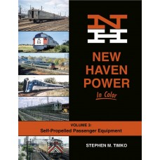 New Haven Power In Color Volume 3: Self-Propelled Passenger Equipment (Timko)