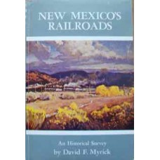 New Mexico's Railroads (Myrick)