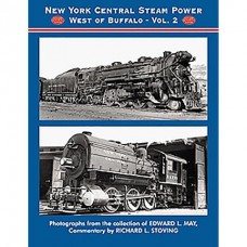 New York Central Steam Power West of Buffalo, Vol. 2 (Stoving)