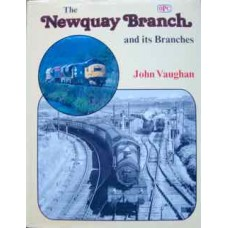 The Newquay Branch and its Branches (Vaughan)