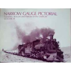 Narrow Gauge Pictorial: Gondolas, Boxcars and Flatcars of the D&RGW Volume 3 (Grandt)