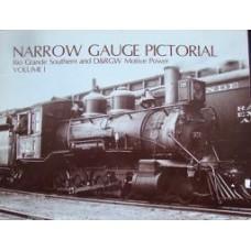 Narrow Gauge Pictorial Volume 1 Rio Grande Southern and D&RGW Motive Power (Grandt)